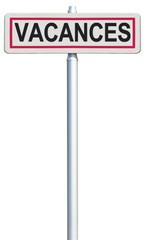 Vacances, panneau d'entrée de ville