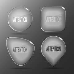 Attention. Glass buttons. Vector illustration.