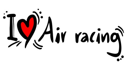 Air racing love