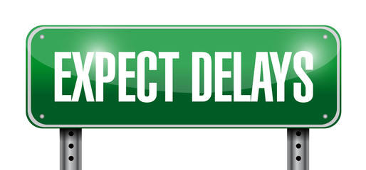 expect delays sign illustration design