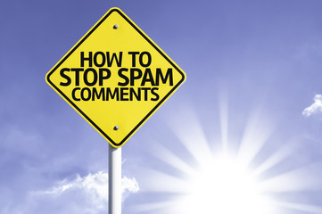 How to Stop Spam Comments road sign with sun background