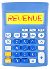 Calculator with REVENUE on display on white background