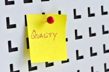 Quality, Qualität, Güte, Qualitätsmanagement, Qualitätssicherung