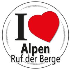 I love Alpen, Ruf der Berge