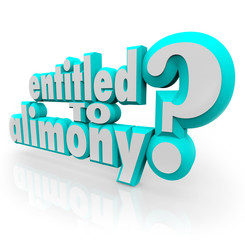 Entitled to Alimony 3d Words Legal Question Divorce Attorney Law