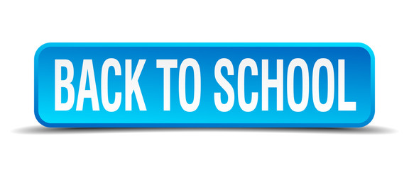 back to school blue 3d realistic square isolated button