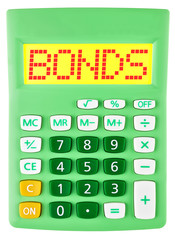 Calculator with BONDS on display isolated on white background