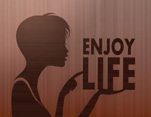 noble woman silhouette with enjoy life