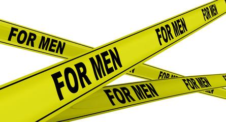 Для мужчин (for men). Желтая оградительная лента