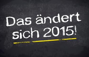 Kreidetafel mit 2015