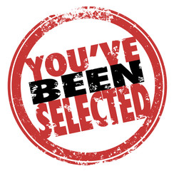You've Been Selected Words Red Stamp Chosen Winner