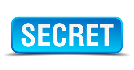 Secret blue 3d realistic square isolated button
