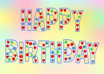Happy Birthday bunte Buchstaben mit Blumen, Herzen, Kleeblatt