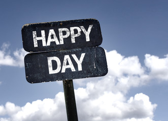 Happy Day sign with clouds and sky background