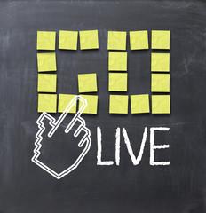 Go live concept
