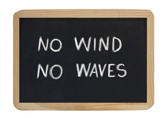 no wind no waves