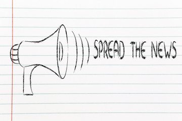 funny megaphone design: spread the news
