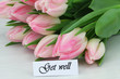 Get well card with pink tulips