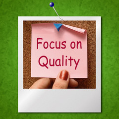 Focus On Quality Note Photo Shows Excellence And Satisfaction Gu