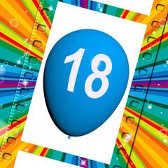 Balloon Represents Eighteenth Happy Birthday Celebrations