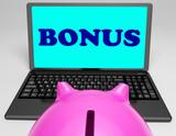 Bonus Laptop Means Perk Benefit Or Dividends poster