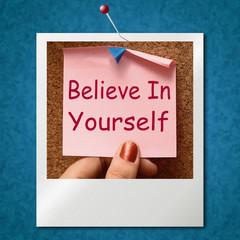Believe In Yourself Photo Shows Self Belief
