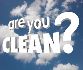 Are You Clean Question Words Cloudy Sky Pure Healthy