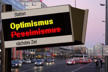 Anzeigetafel 5 - Optimismus