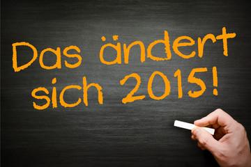 2015 ändert sich was