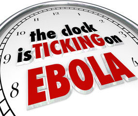 Clock Ticking on Ebola Time Stop Deadly Disease Virus