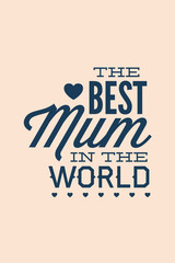 Vector illustration with best mum and