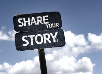 Share Your Story sign with clouds and sky background