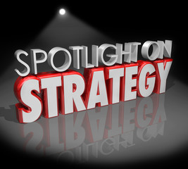 Spotlight on Strategy 3d Words Focus Planning Vision