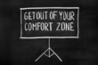 Постер, плакат: Get out of your comfort zone