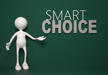 Smart choice concept