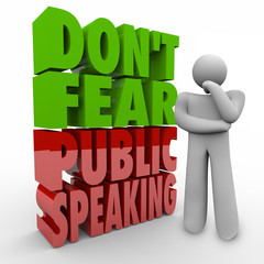 Don't Fear Public Speaking 3d Words Thinker Overcome Stage Frigh