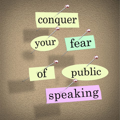 Conquer Your Fear of Public Speaking Bulletin Board Overcome Sta