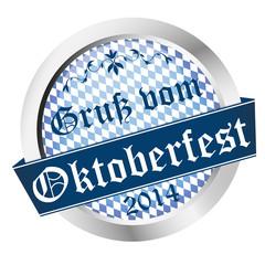 Button Oktoberfest 2014 - Gruß vom Oktoberfest