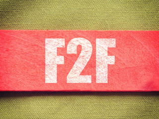 F2F - Face To Face.
