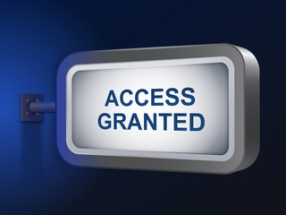 access granted words on billboard