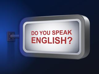 do you speak english words on billboard