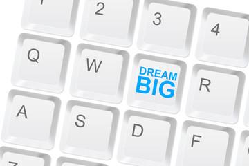 Dream big keyboard button