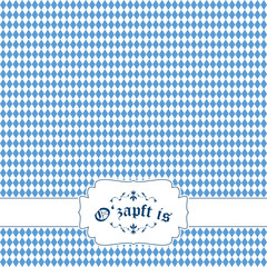 Oktoberfest background with banner and text O'zapft is