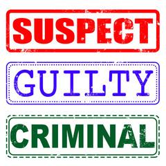 suspect, guilty,criminal stamp