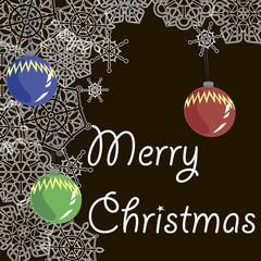 Snowflakes and Christmas balls. Card. Congratulation.