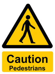 Caution pedestrians