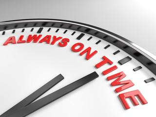 Always on time