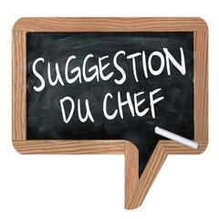"Ardoise ""Suggestion du Chef"""