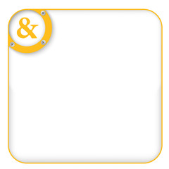yellow box for entering text with ampersand