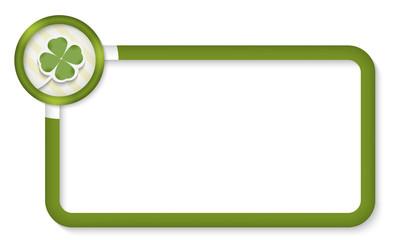 green frame for enterimg text with cloverleaf